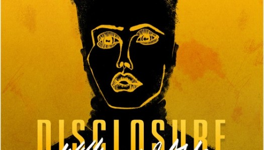 """Listen to Disclosure's New Track, """"Willing & Able"""""""