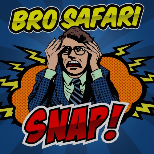 bro safari snap