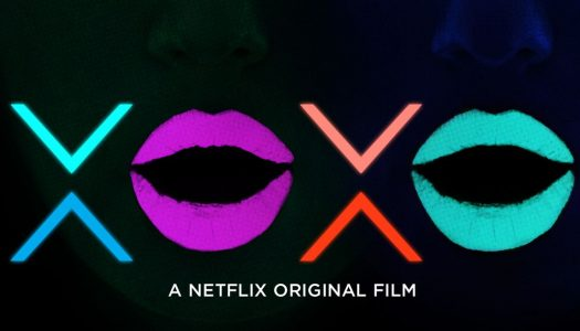EDM is Coming to Netflix – XOXO Trailer Released