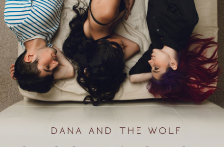 "Dana and The Wolf – ""Close Enough"""