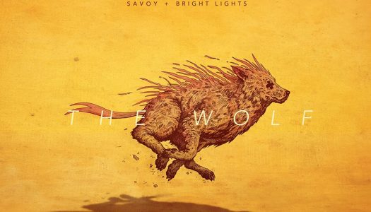 """Savoy Makes Musical Comeback with New Single """"The Wolf"""" ft. Bright Lights"""
