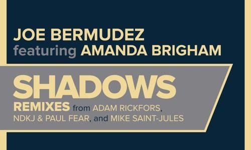 "Joe Bermudez – ""Shadows/Room Service"" (Remixes)"