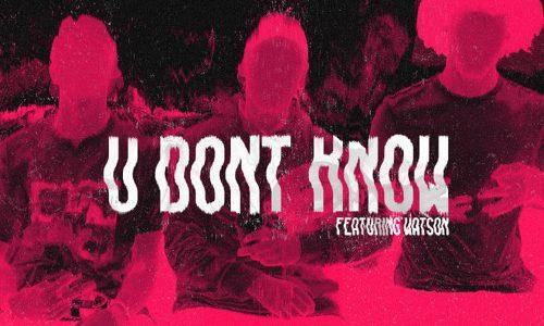 "Gentlemens Club – ""U Don't Know"" ft. Watson"