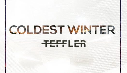"""DJ Teffler – """"Coldest Winter"""""""