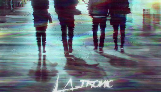 """NP PREMIERE: L.A_Tronic – """"Follow Me"""""""
