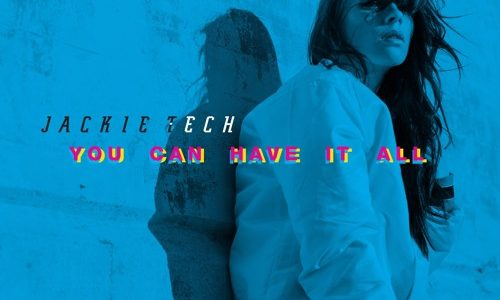 "Jackie Tech – ""You Can Have It All"" (Filatov & Karas Remix)"