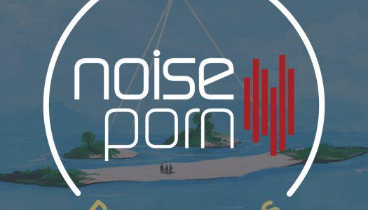 Noiseporn x Daily Playlists #17