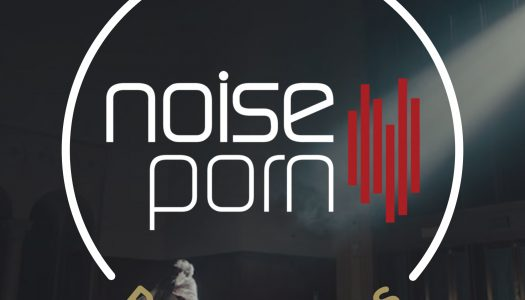 Noiseporn x Daily Playlists #22