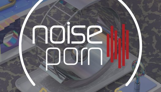 Noiseporn x Daily Playlists #23