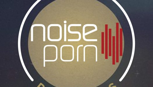 Noiseporn x Daily Playlists #24