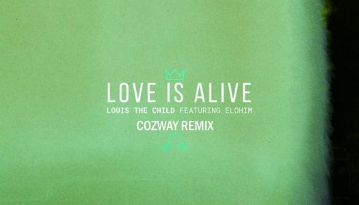 """Cozway Flips Louis The Child's """"Love Is Alive"""" Ft. Elohim"""