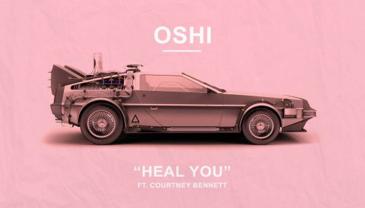 "Oshi and Courtney Bennett Reveal ""Heal You"" Music Video"