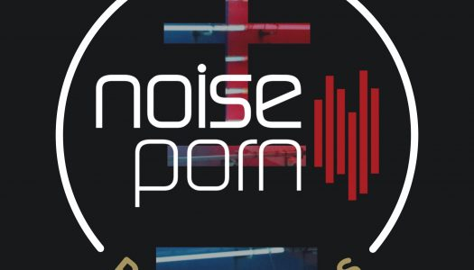 Noiseporn x Daily Playlists #30