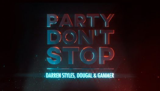 """Darren Styles & Dougal & Gammer – """"Party Don't Stop"""""""