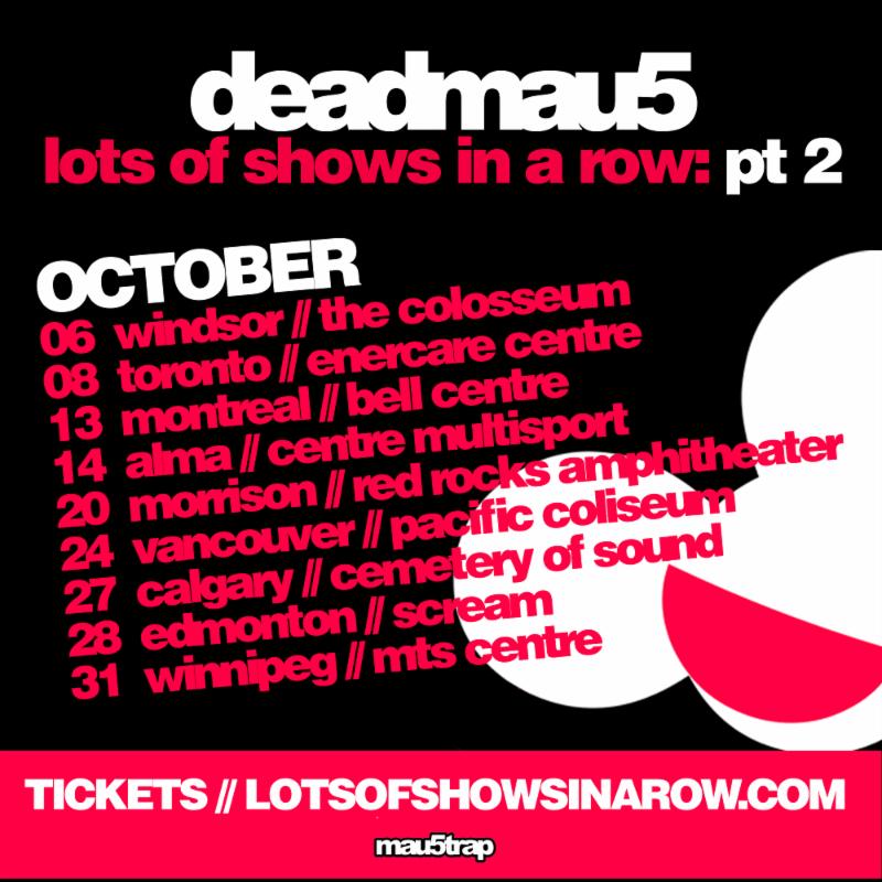 Deadmau5 Announces 'Lots Of Shows In A Row: Pt  2' Tour