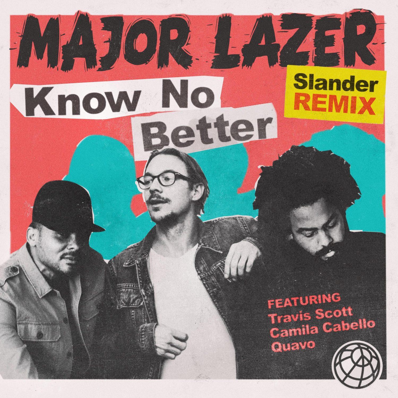 Major Lazer Know No Better SLANDER Remix