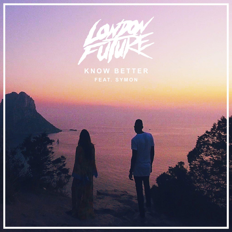 London Future feat. Symon - Know Better