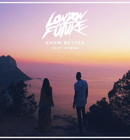 London Future feat. Symon - Know Better