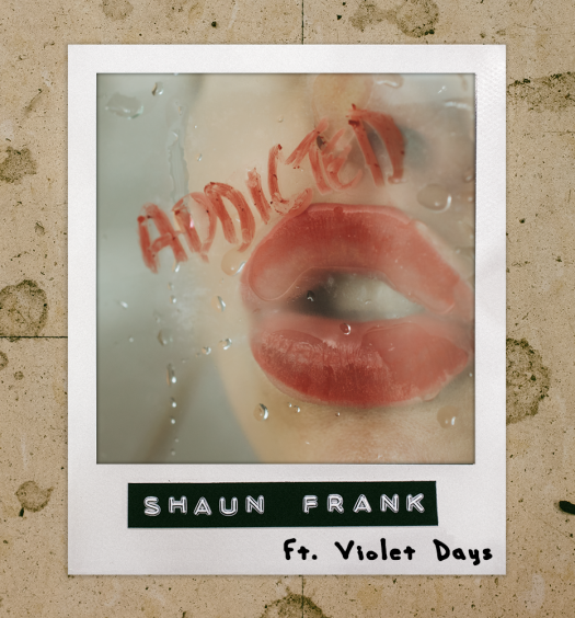 Shaun Frank Addicted