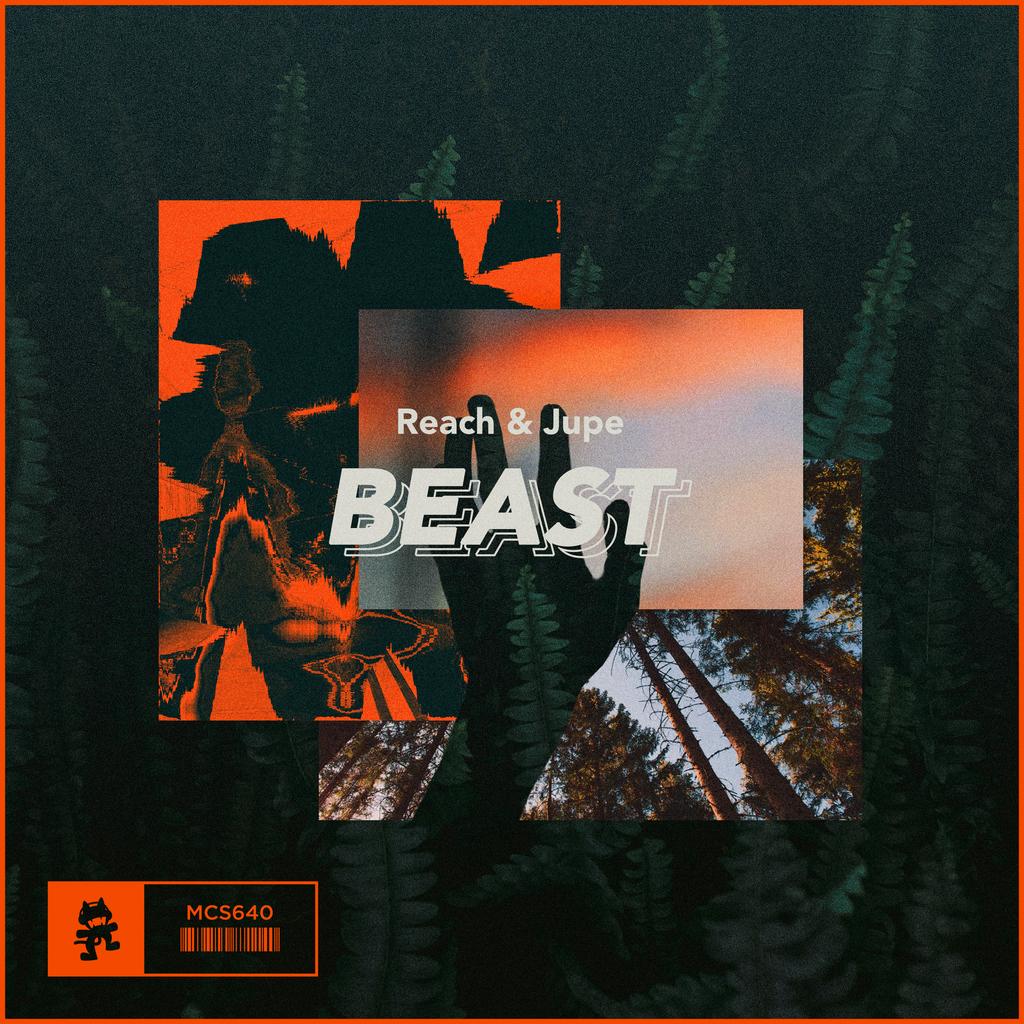 Reach and Jupe Beast Monstercat