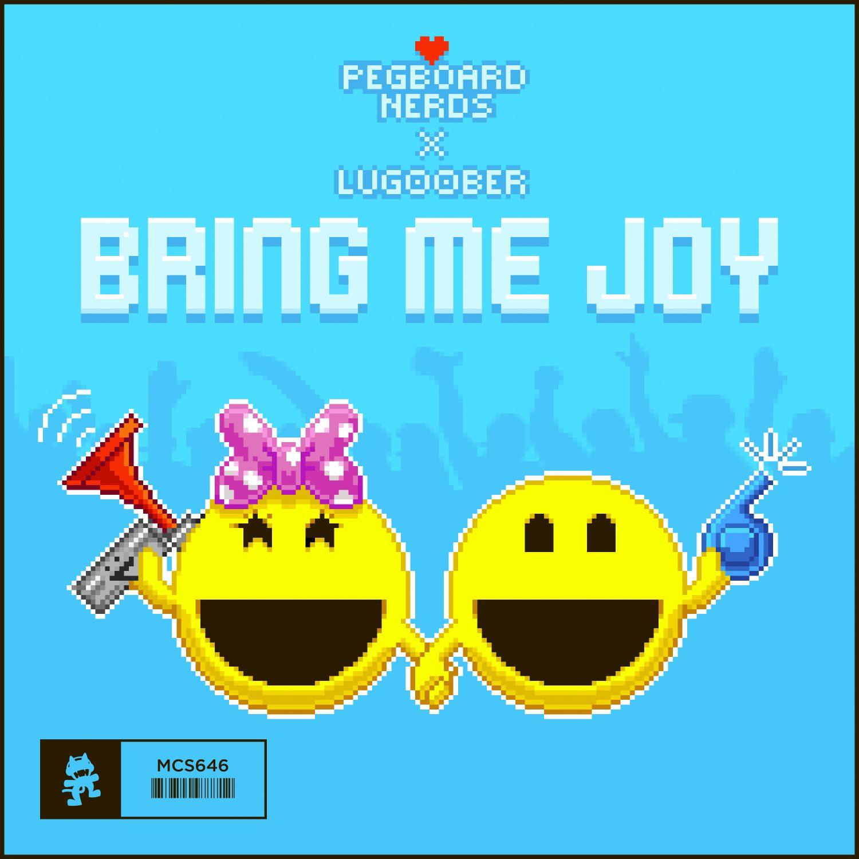Pegboard Nerds Lug00ber Bring Me Joy