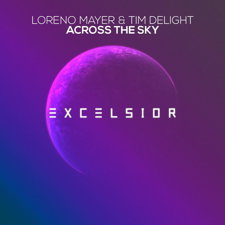 Loreno Mayer Time Delight Across The Sky