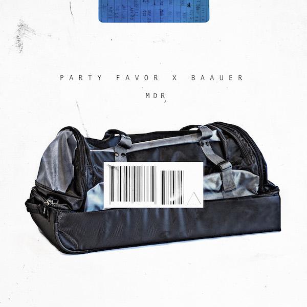 Party Favor x Baauer