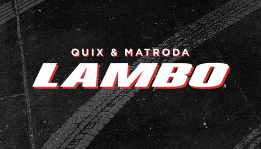 "QUIX & Matroda Join Forces On Heavy-Hitter ""Lambo"""