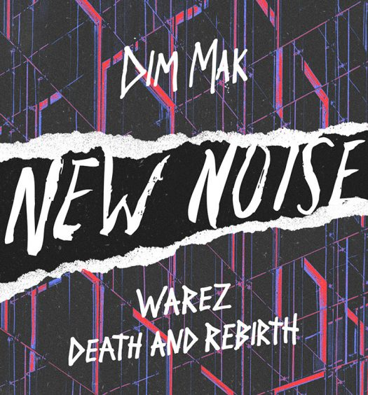 Warez Death and Rebirth Dim Mak Records