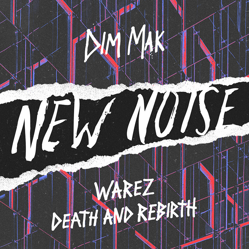 Warez Death and Rebirth Dim Mak Records