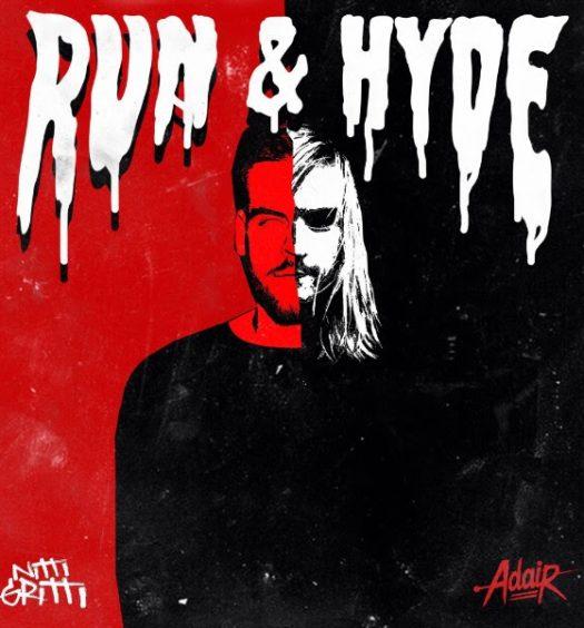 Nitti Gritti Adair Run and Hyde