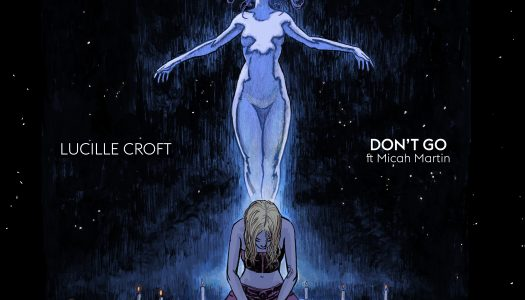 """Lucille Croft Makes Powerful Debut on Kannibalen Records With """"Don't Go"""""""