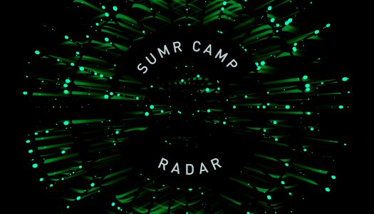 "SUMR CAMP Brings the Heat With ""Radar"""