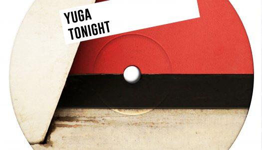 """NP Premiere: Yuga – """"Tonight"""""""
