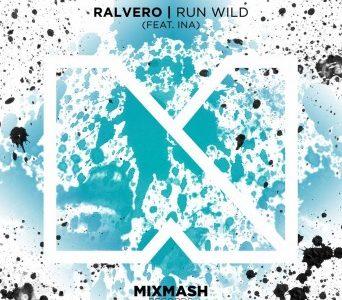 """Ralvero – """"Run Wild"""" (ft. Ina)"""