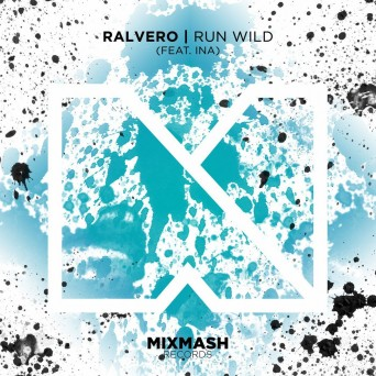 ralvero-feat-ina-run-wild