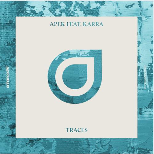 "APEK - ""Traces"" ft KARRA"