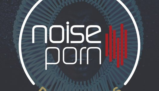 Noiseporn x Daily Playlist #7