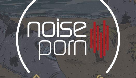 Noiseporn x Daily Playlists #12