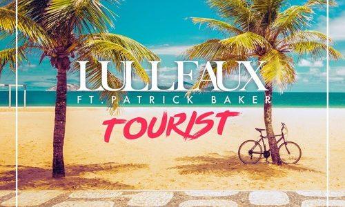 """Lulleaux – """"Tourist"""" ft. Patrick Baker"""