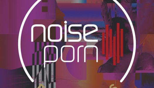 Noiseporn x Daily Playlists #15