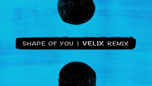 Ed Sheeran – Shape of You (Velix Remix)