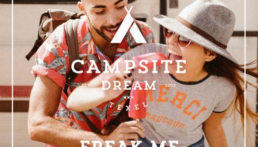 """Campsite Dream – """"Freak Me"""""""