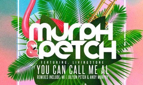 """Murph & Petch – """"You Can Call Me Al"""""""