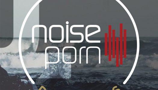 Noiseporn x Daily Playlists #20