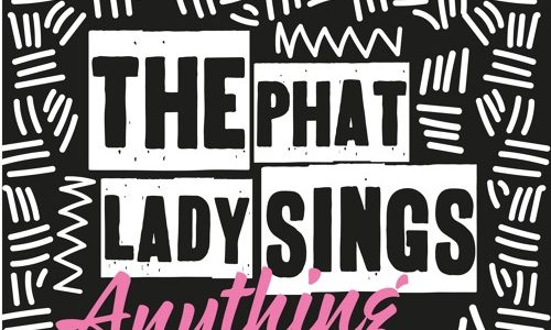 """The Phat Lady Sings – """"Anything"""" (Remixes)"""