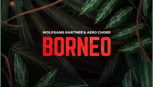 "Wolfgang Gartner & Aero Chord Unleash ""Borneo"" on Monstercat"