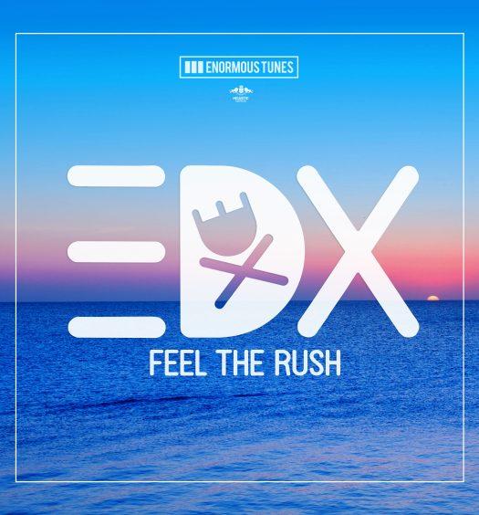 Cover_EDX_Feel_The_Rush_copy