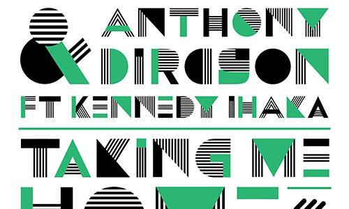 "Joey Dale & Anthony Dircson – ""Taking Me Home"" ft. Kennedy Ihaka"