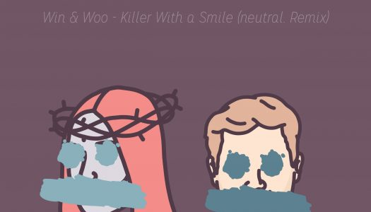 """NP Exclusive Premiere: Win & Woo – """"Killer With A Smile"""" (neutral. Remix)"""